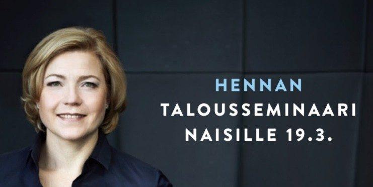 """Henna Virkkunen. Vieressä teksti """"Hennan talousseminaari 19.3.""""."""